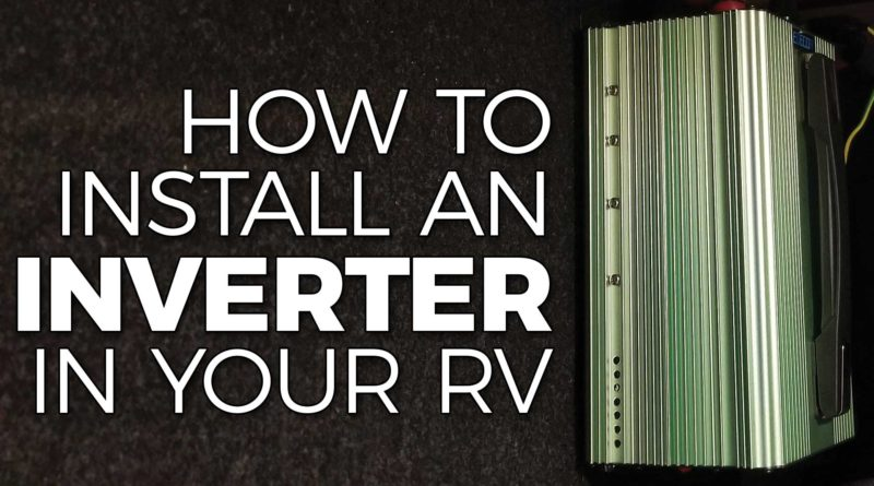 How To Install an Inverter in Your RV - Five2Go